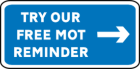 An image styled as road sign linking to the 'Free MOT Reminder' page at Just MOTs of Milton Keynes